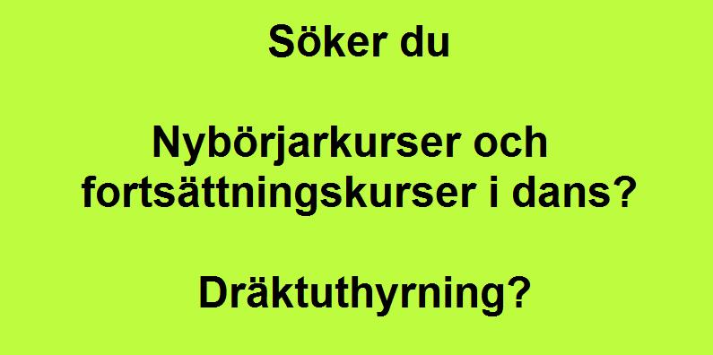 Danskurser och Dräktuthyrning